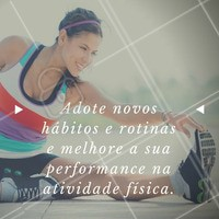#Rotina #ExercíciosFísicos #Saúde #BemEstar #Cuidados #Care #AtividadeFísica