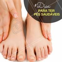 Evite que os pés fiquem muito úmidos ou muito secos. O que você deve fazer é optar sempre por ter a pele hidratada, com a suavidade necessária. Um creme hidratante natural pode ajudar.  #Dica #Pés #Feet #Beleza #Cuidados #Ahazou