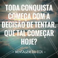 Para inspirar o seu dia! #Ahazou #Motivacional #Conquista