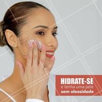 A hidratação é super importante! #ahazou #estética #peleoleosa #pele #saúde #bemestar #beauty