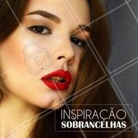 Inspire-se! #DesignDeSobrancelha #Sobrancelha #Inspiração #Beleza #Beauty