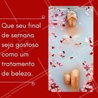 Bom final de semana! #ahazou #estéticacomamor #estética #estéticaesaúde #saúde #saúdebemestar #bemestar #beauty