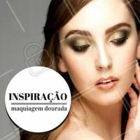 Dourado para dar aquela iluminada! Que tal? #Maquiagem #Makeup #Ahazou