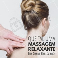 Para começar a semana de bem com a vida, agende agora a sua massagem relaxante. #Massagem #SegundaFeira #Relaxa #Ahazou #BemEstar #MassagemRelaxante
