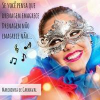 Drenagem linfática não emagrece, no máximo, ajuda a contornar o corpo! #ahazou #carnaval #estéticaecarnaval #estéticacomamor #beleza