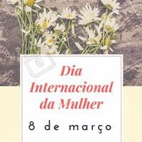 Parabéns à todas as mulheres que embelezam o nosso dia a dia. #DiaInternacionalDaMulher #DiaDaMulher #Mulher #Homenagem #8deMarço #MêsDaMulher