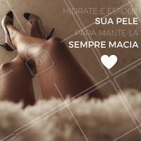 Para eliminar as células mortas e deixar a sua pele sedosa, lembre sempre de esfolia-la. #Pele #Maciez #Esfoliação #Dica