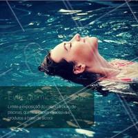 #DicasCabelo 7 - Para manter seus cabelos saudáveis, evite qualquer exposição com produtos agressivos, como por exemplo, o cloro da piscina #SalãodeBeleza #CabeloSaudável #Beleza
