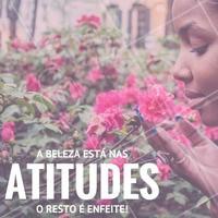 Quão belas tem sido suas atitudes ultimamente? #Beleza #Atitudes #Enfeite