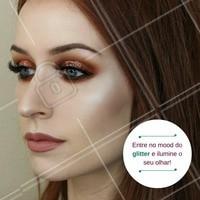 Se joga no glitter! #Maquiagem #Makeup #Beleza #Brilho #Glitter #Ahazou