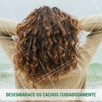 Desembarace com cuidados para não quebrar os fios! #cabelo #cachos #cacheadas #beleza #beauty #ahazou