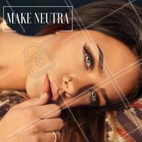 Para o dia a dia, uma make com aspecto natural é tudo! Invista já! #MakeNatural #Maquiagem #Make #Ahazou