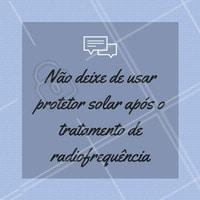 Para quem está fazendo tratamento de radiofrequencia, nunca se esqueça de usar o protetor solar!  #beleza #tratamentocorporal #ahazou #corpo #radiofrequencia