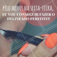 Será que dessa vez vai? Hahaha #Maquiagem #Make #SextaFeira #Friday #AmoMaquiagem #Ahazou
