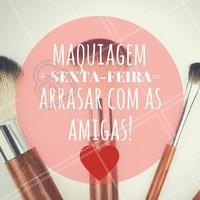 Uhul! #Maquiagem #Make #SextaFeira #Friday #AmoMaquiagem #Ahazou