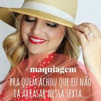 O clima de sexta! #Maquiagem #Make #SextaFeira #Friday #AmoMaquiagem #Ahazou