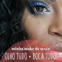 A maior tendência que você respeita! #Maquiagem #Make #SextaFeira #Friday #AmoMaquiagem #Ahazou
