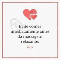 Coma algo leve preferencialmente de 60 a 90 minutos antes!  #ahazou #massagem #estética #massagemrelaxante