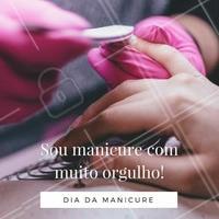 Dia 14 de junho é comemorado o Dia da Manicure! Eu AMO a minha profissão! #DiaDaManicure #Esmalte #Unhas #AmoManicure #Ahazou #Beleza #Autoestima #AmorProfissão