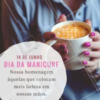 Uma homenagem a todas as manicures que amam a sua profissão! #DiaDaManicure #Esmalte #Unhas #AmoManicure #Ahazou