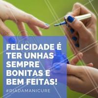 14 de Junho, o dia da profissão mais amada pelas mulheres! #Manicure #DiaDaManicure #Esmalte #Unha #Ahazou