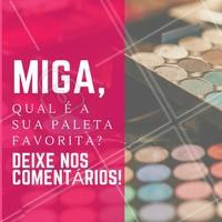 Conta pra gente! #Maquiagem #AmoMaquiagem #Ahazou
