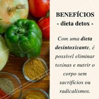 Que tal começar uma dieta detox já? #DietaDetox #BemEstar #Saúde #Alimentação