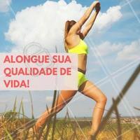 Mais qualidade de vida sempre! #Ahazou #BemEstar #Saúde #Alongamento #Fitness