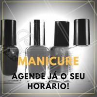 Unhas bonitas e bem feitas? Agende já! #Unha #Manicure #Nails