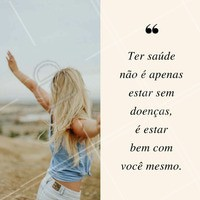 #Saúde #BemEstar #VidaSaudável #Fitness