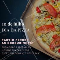 No dia da Pizza, pode comer pizza à vontade que a gente tem desconto nos tratamentos para perder as gordurinhas! #DiaDaPizza #Promoção #DescontoEspecial #Estética #Beleza