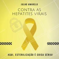 Nós apoiamos o dia 28 de Julho: o Dia Mundial de Combate as hepatites virais! #JulhoAmarelo #ContraHepatite