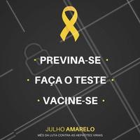 Neste Julho Amarelo, cuide de você e de quem você ama! Entre nessa luta contra as hepatites virais. #julhoamarelo #hepatite #prevenção