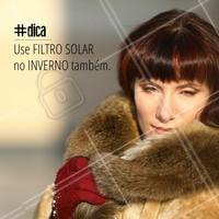 Não é porque é inverno que devemos parar de proteger nossa pele! Filtro solar se usa sempre.  #ahazou #estética