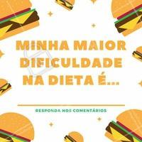 Dificuldade na dieta todo mundo tem, mas queremos saber qual é a sua! Conta pra gente nos comentários #dieta #saúdeebemestar