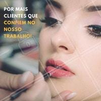 Eu amo minhas clientes!  #ahazou #maquiagem
