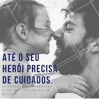 Traga o seu pai para passar o melhor dia de beleza da vida dele! #beleza #pais #diadospais