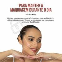 Quer manter a maquiagem impecável durante todo o dia? Invista na limpeza da sua pele!  #ahazou #maquiagem #makeup
