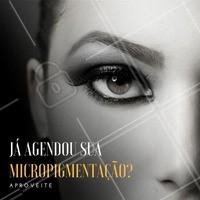 Bora agendar essa micropigmentação para alcançar as sobrancelhas perfeitas que tanto almeja!  #ahazou #micropigmentação #sobrancelha
