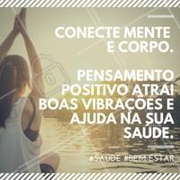 Inspiração para começar o dia positivo! #MotivacionalSaúde #Saúde #BemEstar #Motivacional #Frase
