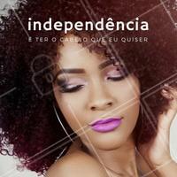 Dê independência de químicas no seu cabelo #DiadaIndependencia #SalaodeBeleza #Cabelos #Ahazou #Beleza #Cacheados #Crespos #Autoestima #Instabeauty