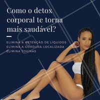 Com todos os benefícios, que tal agendar seu horário? #detoxcorporal #detox #estéticacorporal