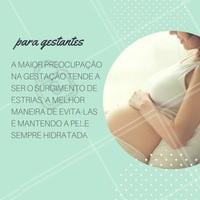 Nessa fase a pele fica sujeita ao estiramento, por isso, é tão importante a hidratação!  #ahazou #gestantes #grávidas #ahaze