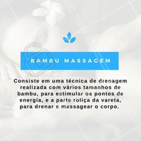 Agende já a sua sessão de #BambuMassagem! #Massagem #Bambu #Estética #Tratamento