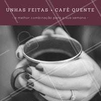 Nada consegue superar unhas bem feitas e um cafézinho gostoso! Já agendou seu horário essa semana? #unhas #café #amo #ahazou