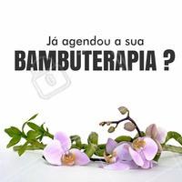 Venha sentir esse tratamento maravilhoso! Agende o seu horário! #ahazou #bambuterapia