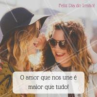 Eu te amo, irmão!   #ahazou #diadoirmão #irmão