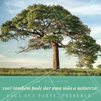 Que tal lutar por essa causa você também? Estamos precisando de uma mãozinha! Faça sua parte neste Dia da Árvore, preserve. #diadaárvore #árvore #saúde #meioambiente