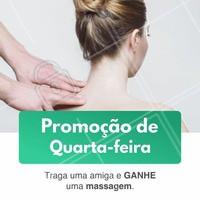 Massagem é uma delícia, não é? E massagem com a amiga então? 😍  Corre que é só na quarta-feira! Traga sua amiga e você ganha uma massagem! Agende já o seu horário. #massagem #promocao #desconto #ahazou