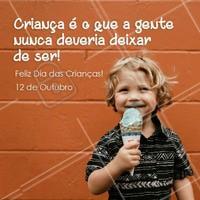 Temos que liberar dentro de nós a velha infância e voltarmos a ser criança!  Feliz dia das crianças!  #diadacriança #diadascrianças #ahazou